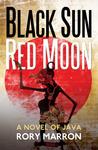 Black Sun, Red Moon: A Novel of Java (Black Sun, Red Moon, #1)