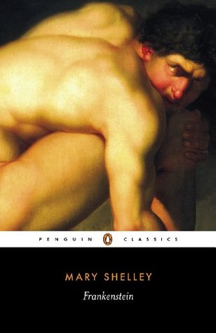 Frankenstein, or The Modern Prometheus by Mary Wollstonecraft Shelley