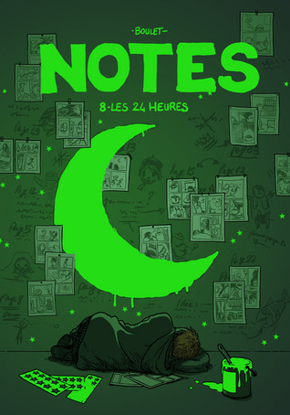 Les 24 heures (Notes, #8)