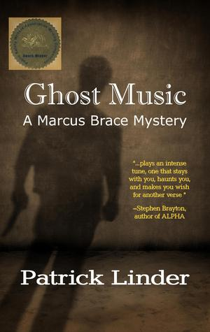 Ghost Music (A Marcus Brace Mystery)