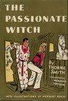 The Passionate Witch by Thorne Smith