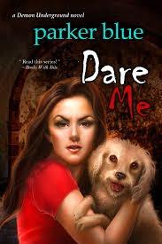 Dare Me (Demon Underground, #5)