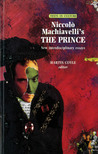Niccolò Machiavelli's The Prince: New Interdisciplinary Essays