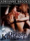 The Dragon King and I (Fairest of Them All #1)