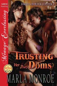 Trusting Her Two Doms(Knights in Black Leather 3)