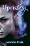 Uprising (Bonfire Chronicles #2)