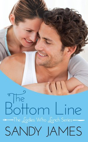 The Bottom Line (The Ladies Who Lunch, #1)