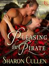 Pleasing the Pirate (Secrets & Seduction, #3)