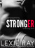 Stronger by Lexie Ray