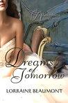 Dreams of Tomorrow (Ravenhurst, #4)