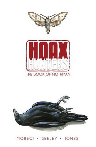 Hoax Hunters Volume 3: The Book of Mothman