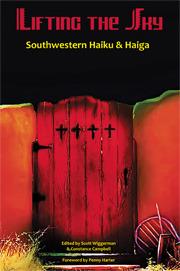 Lifting the Sky: Southwestern Haiku and Haiga