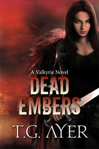 Dead Embers by T.G. Ayer
