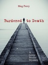 Burdened to Death (Jamie Brodie Mystery, #3)
