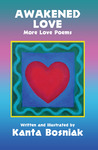 Awakened Love: More Love Poems