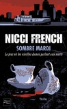 Sombre mardi  by Nicci French
