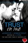 Trust in Me by J. Lynn