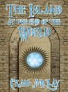 The Island at the End of the World (The Keys, #1)