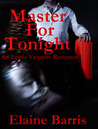 Master for Tonight (Master for Tonight, #1)