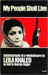 My People Shall Live: Autobiography of a Revolutionary as Told to George Hajjar