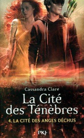 La Cité des anges déchus by Cassandra Clare
