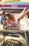 Girl Least Likely to Marry by Amy Andrews