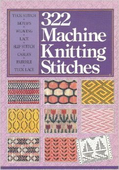 322 Machine Knitting Stitches