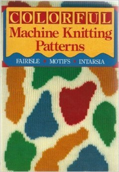 Colorful Machine Knitting Patterns