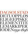 Det uoppløselige episke element i Telemark i perioden 1591–1896 by Dag Solstad