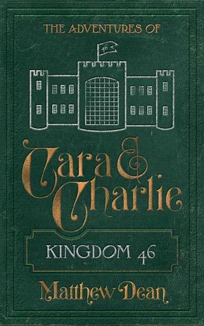 Kingdom 46 (The Adventures of Carlee & Charlie #2)