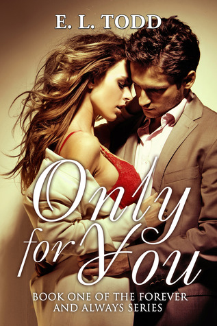 Only for You by E.L. Todd