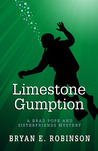 Limestone Gumption (Brad Pope and Sisterfriends Mystery #1)