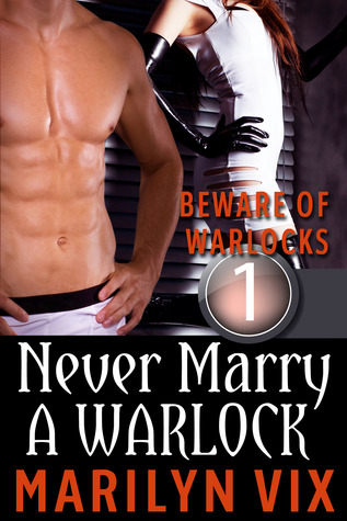 Never Marry A Warlock