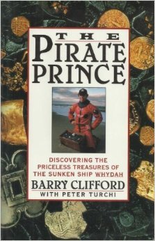 Ebook The Pirate Prince: Discovering the Priceless Treasures of the Sunken Ship Whydah: An Adventure by Barry Clifford PDF!