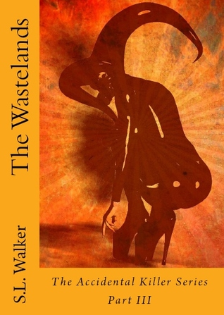 The Wastelands(The Accidental Killer 3)