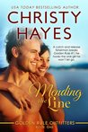 Mending the Line (Golden Rule Outfitters #1)