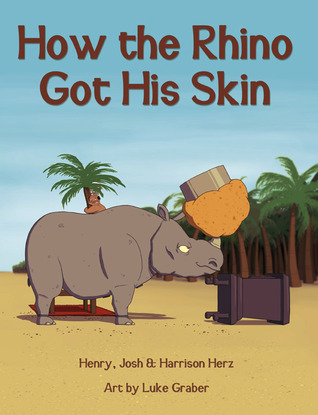 How the rhino got his skin par Henry L. Herz
