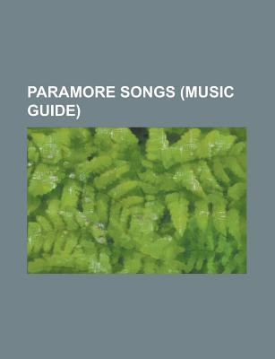 Paramore Songs by Books LLC
