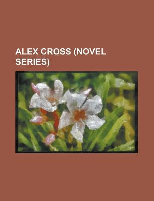 Alex Cross por Books LLC FB2 PDF 978-1155893631