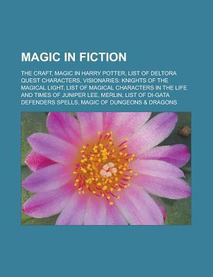 Magic in Fiction: The Craft, List of Deltora Quest Characters, List of Magical Characters in the Life and Times of Juniper Lee