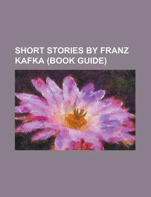 Short Stories By Franz Kafka