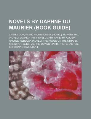 Novels by Daphne Du Maurier: Rebecca