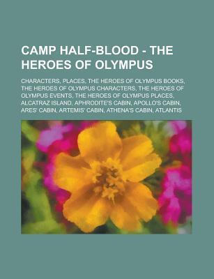 Camp Half-Blood - The Heroes of Olympus: Wikipedia Articles