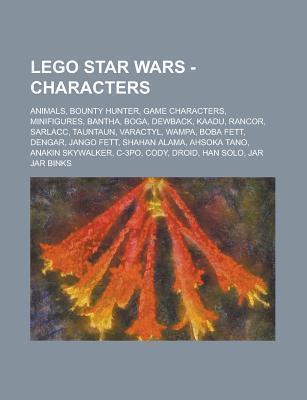 Lego Star Wars - Characters: Animals, Bounty Hunter, Game Characters, Minifigures, Bantha, Boga, Dewback, Kaadu, Rancor, Sarlacc, Tauntaun, Varactyl, Wampa, Boba Fett, Dengar, Jango Fett, Shahan Alama, Ahsoka Tano, Anakin Skywalker, C-3PO