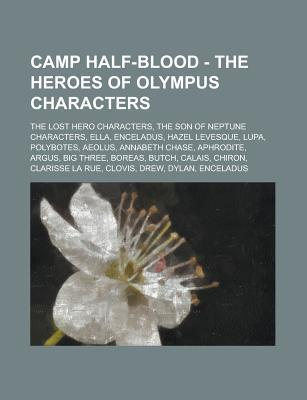 Camp Half-Blood - The Heroes of Olympus Characters by Source Wikipedia
