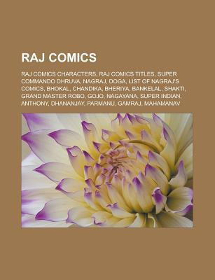Raj Comics: Raj Comics Characters, Raj Comics Titles, Super Commando Dhruva, Nagraj, Doga, List of Nagraj's Comics, Bhokal, Chandi