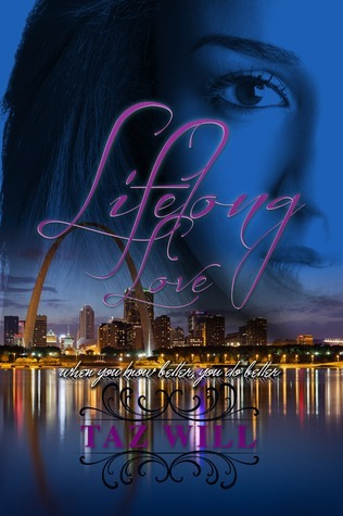 Lifelong Love: When You Know Better, You Do Better. (Book 1)