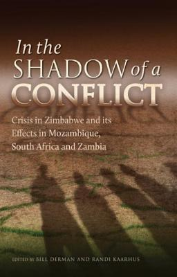 In the Shadow of a Conflict: Crisis in Zimbabwe and Its Effects in Mozambique, South Africa and Zambia