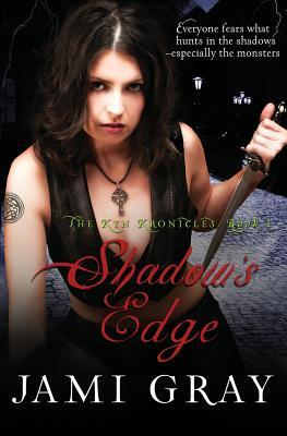 Shadow's Edge (The Kyn Kronicles, #1)