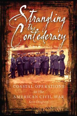 Strangling the Confederacy